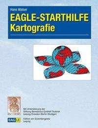 Hans Walser: Eagle-Starthilfe Kartografie, Buch