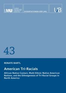 Renate Bartl: American Tri-Racials, Buch