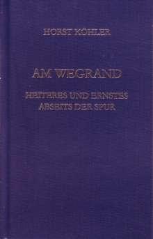 Horst Köhler: Am Wegrand, Buch