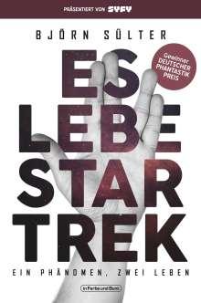 Björn Sülter: Es lebe Star Trek - Ein Phänomen - zwei Leben, Buch
