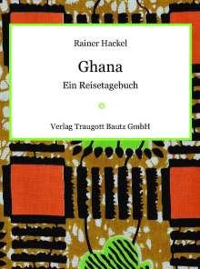 Rainer Hackel: Ghana, Buch