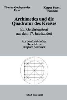 Thomas Gephyrander: Archimedes und die Quadratur des Kreises, Buch