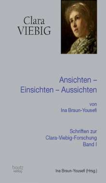 Ina Braun-Yousefi: Clara Viebig, Buch