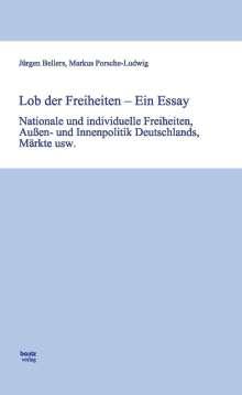 Jürgen Bellers: Lob der Freiheiten - Ein Essay, Buch