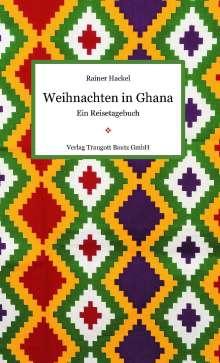 Rainer Hackel: Weihnachten in Ghana, Buch