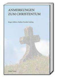 Jürgen Bellers: Anmerkungen zum Christentum, Buch
