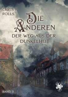Chris P. Rolls: Die Anderen 03: Der Weg aus der Dunkelheit, Buch