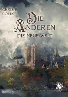 Chris P. Rolls: Die Anderen 4: Die Neue Welt, Buch