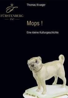 Thomas Krueger: Mops! - eine kleine Kulturgeschichte, Buch
