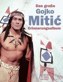 Das große Gojko-Mitic- Erinnerungsalbum, Buch