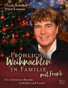 Frank Schöbel: Fröhliche Weihnachten in Familie mit Frank, Buch