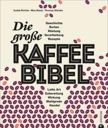 Max Bauer: Die große Kaffee-Bibel, Buch