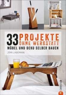 Jörn Lindemann: 33 Projekte ohne Werkstatt, Buch