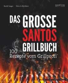 Rudolf Jaeger: Das große Santos-Grillbuch, Buch
