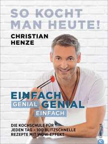 Christian Henze: So kocht man heute!, Buch