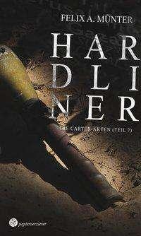 Felix A. Münter: Hardliner, Buch