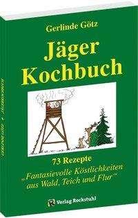 Gerlinde Götz: Jägerkochbuch, Buch