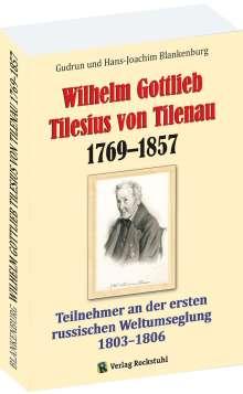 Gudrun Blankenburg: Wilhelm Gottlieb Tilesius von Tilenau 1769-1857, Buch