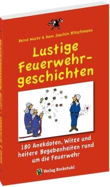 Bernd Wucke: Lustige Feuerwehrgeschichten, Buch