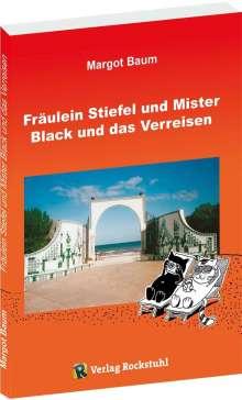 Margot Baum: Fräulein Stiefel und Mister Black und das Verreisen, Buch
