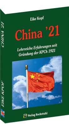 Eike Kopf: China '21, Buch