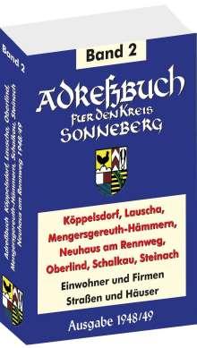 Adreßbuch / Einwohnerbuch des Kreises SONNEBERG mit Köppelsdorf, Lauscha, Mengersgereuth-Hämmern, Neuhaus am Rennweg, Oberlind, Schalkau, Steinach 1948/49 (Band 2 von 2), Buch