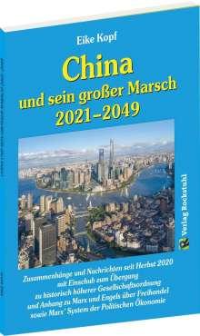 Eike Kopf: China und sein großer Marsch 2021-2049, Buch