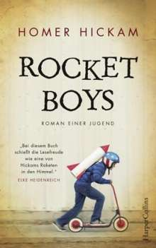 Homer Hickam: Rocket Boys. Roman einer Jugend., Buch