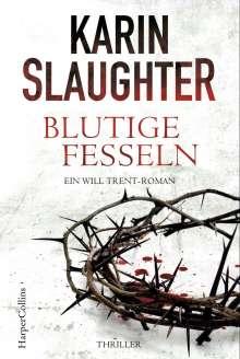 Karin Slaughter: Blutige Fesseln, Buch