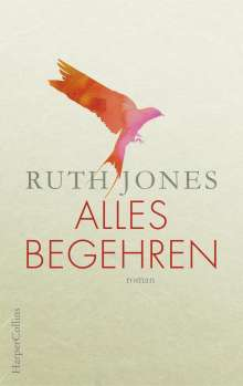 Ruth Jones: Alles Begehren, Buch