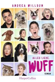 Andrea Willson: Alles Liebe, wuff, Buch