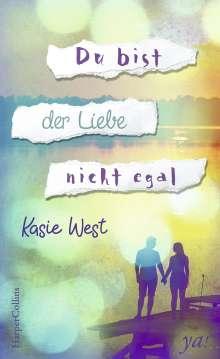 Kasie West: Du bist der Liebe nicht egal, Buch