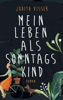 Judith Visser: Mein Leben als Sonntagskind, Buch