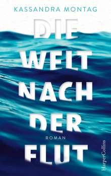 Kassandra Montag: Die Welt nach der Flut, Buch