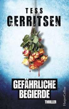 Tess Gerritsen: Gefährliche Begierde, Buch