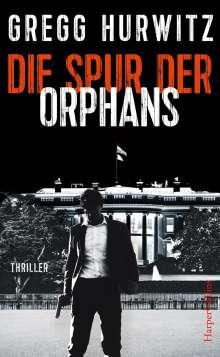 Gregg Hurwitz: Die Spur der Orphans, Buch