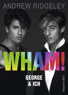 Andrew Ridgeley: WHAM! George & ich, Buch