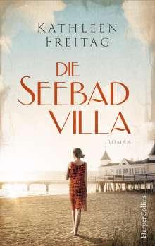Kathleen Freitag: Die Seebadvilla, Buch