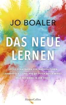 Jo Boaler: Wie du wirst, was du sein willst - Die neue Wissenschaft des Lernens, Buch