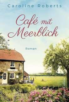 Caroline Roberts: Café mit Meerblick, Buch