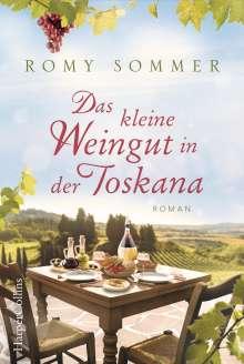 Romy Sommer: Das kleine Weingut in der Toskana, Buch