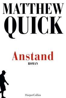 Matthew Quick: Anstand, Buch