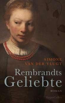 Simone Van Der Vlugt: Rembrandts Geliebte, Buch