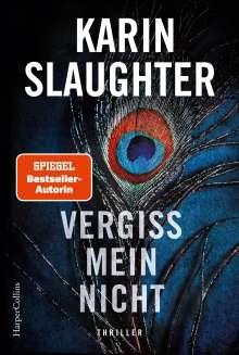 Karin Slaughter: Vergiss mein nicht, Buch
