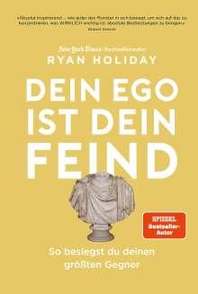 Ryan Holiday: Dein Ego ist dein Feind, Buch