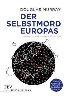 Douglas Murray: Der Selbstmord Europas, Buch