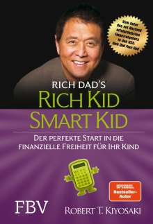 Robert T. Kiyosaki: Rich Kid Smart Kid, Buch