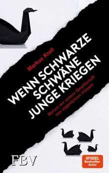 Markus Krall: Wenn schwarze Schwäne Junge kriegen, Buch