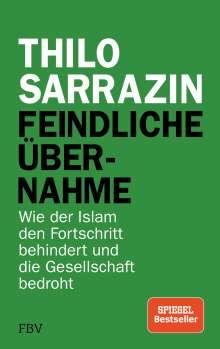 Thilo Sarrazin: Feindliche Übernahme, Buch