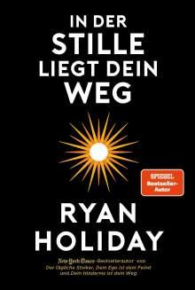 Ryan Holiday: In der Stille liegt Dein Weg, Buch